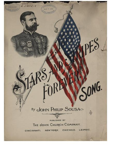 """STARS AND STRIPES FOREVER,"" BY JOHN PHILIP SOUSA.  Public Domain Image via Wikimedia Commons"